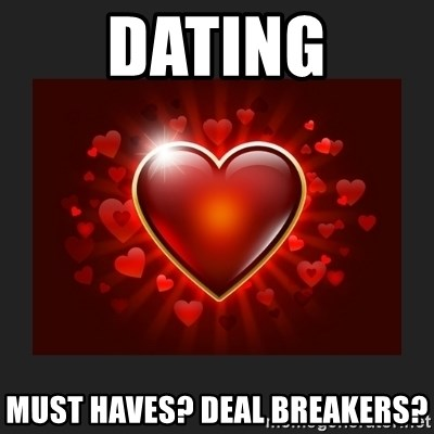 Dating must haves