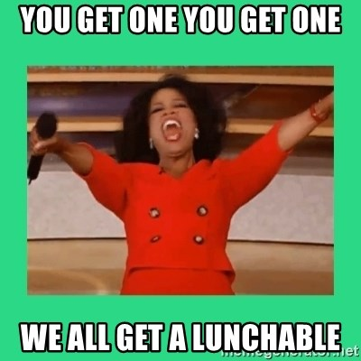 Oprah Car - You get one you get one We all get a lunchable