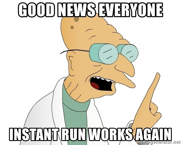 Good News Everyone - good news everyone instant run works again