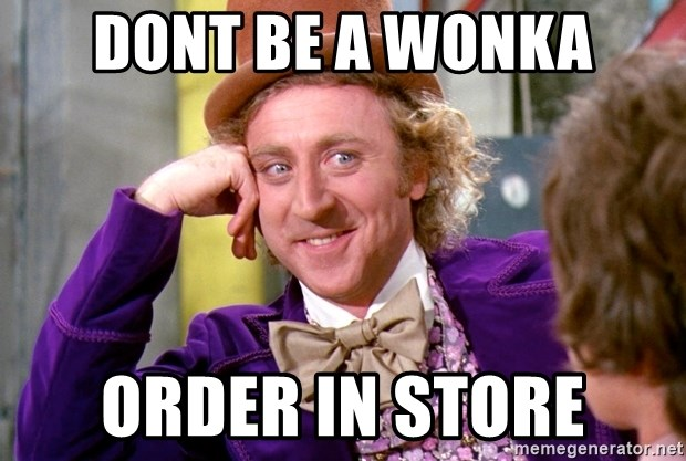 Willy Wonka - Dont be a wonka Order in store