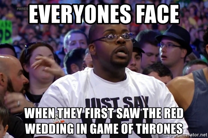 When Is The Red Wedding.Everyones Face When They First Saw The Red Wedding In Game