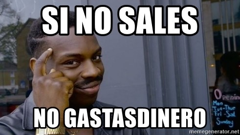 76026683 si no sales no gastasdinero thinking black guy meme generator