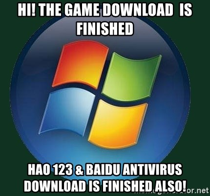 hi! the game download is finished hao 123 & baidu antivirus