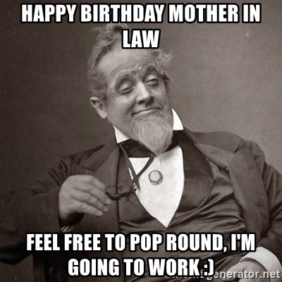 Happy Birthday Mother In Law Meme