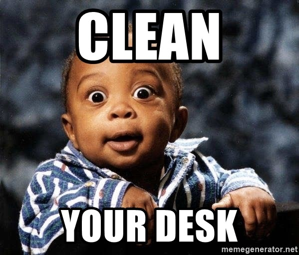 Clean Your Desk Tfdghfdghgfdhfdhgfdgh
