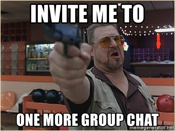 WalterGun - Invite me to One more group chat
