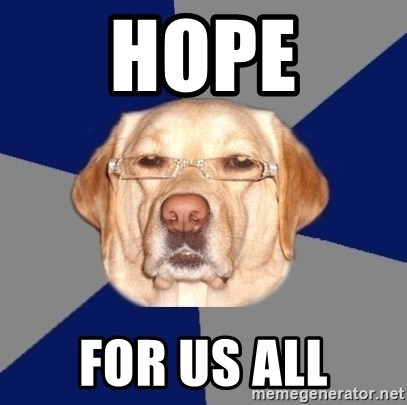 Racist Dog - hope for us all