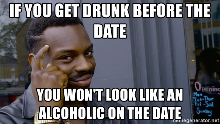 getting drunk dating