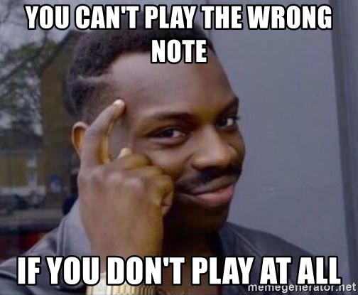 Roll Safe 2 - You Can't Play the wrong note if you don't play at all