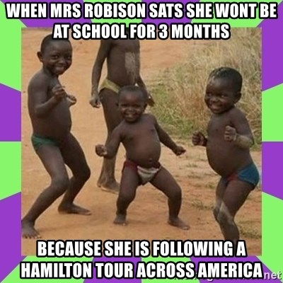 african kids dancing - When mrs robiSon sats she wont be at school for 3 months Because she is following a hamilton tour across america