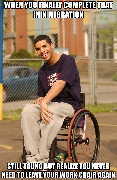 Drake Wheelchair - When you finally complete that inin migration still young but realize you never need to leave your work chair again