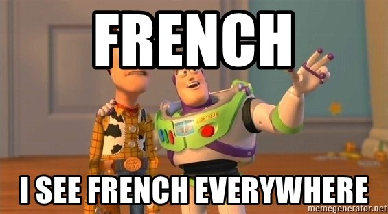 Consequences Toy Story - French I see french everywhere