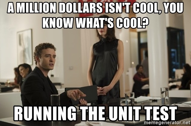 sean parker - a million dollars isn't cool, you know what's cool? running the unit test