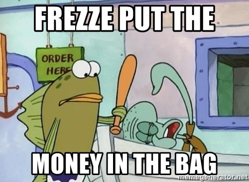 please hit me as hard as you can - frezze put the  money in the bag