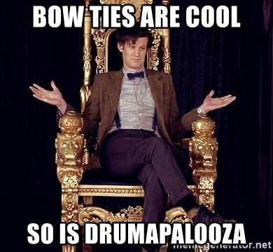 Hipster Doctor Who - bow ties are cool so is drumapalooza