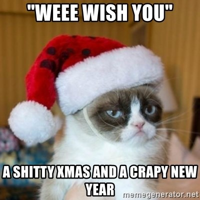 "Grumpy Cat Santa Hat - ""weee wish you"" a shitty xmas and a crapy new year"