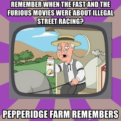 Pepperidge Farm Remembers FG - remember when the fast and the furious movies were about illegal street racing? pepperidge farm remembers