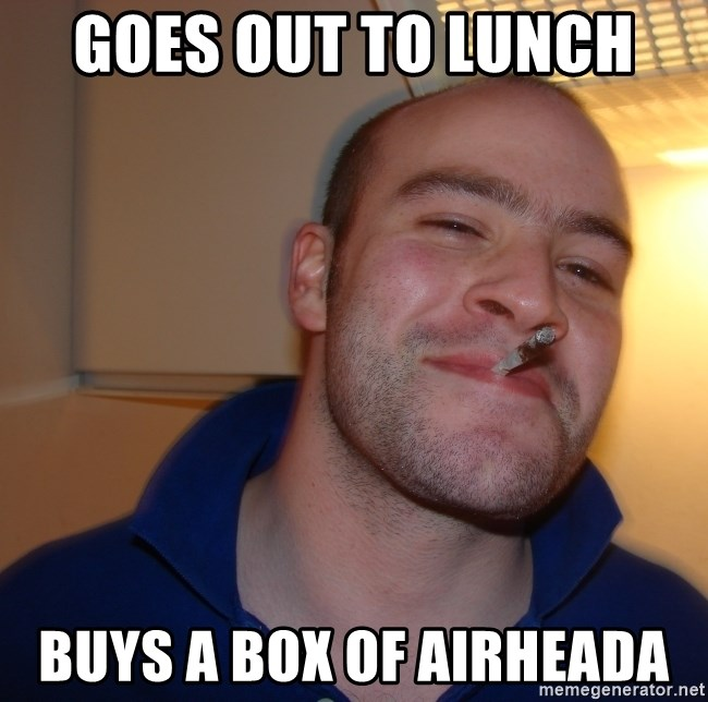 Good Guy Greg - Goes oUt to lUnCh  Buys a box of airheada