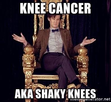 Hipster Doctor Who - knee cancer aka shaky knees
