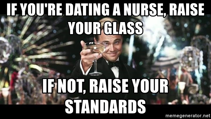 Dating nurses meme