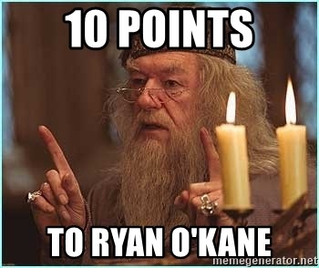 dumbledore fingers - 10 Points to Ryan O'Kane