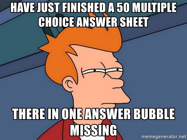 have just finished a 50 multiple choice answer sheet there in one