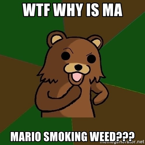 Pedobear - wtf why is ma mario smoking weed???