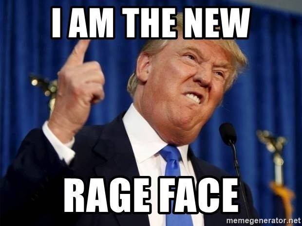 Donald Trump 2 - I AM THE NEW RAGE FACE