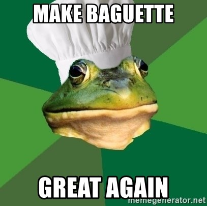 Foul Bachelor Frog - Make baguette great again
