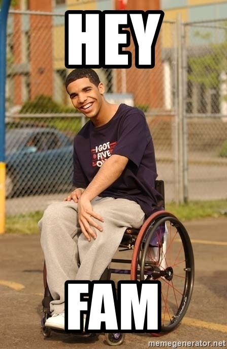 Drake Wheelchair - HEY FAM