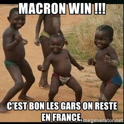 Dancing black kid - macron win !!! C'est bon les gars on reste en France.