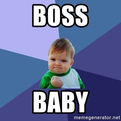 Success Kid - boss baby