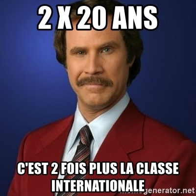 Anchorman Birthday - 2 x 20 ans C'est 2 fois plus la classe internationale
