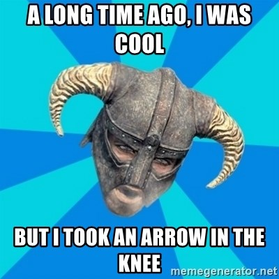skyrim stan - A long time ago, I was cool But i took an arrow in the knee