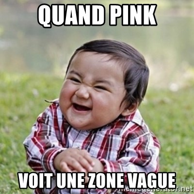 evil toddler kid2 - Quand Pink Voit une zone vague