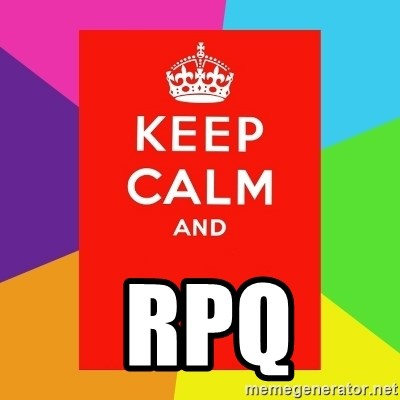 Keep calm and -   rpq
