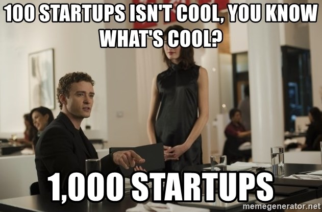 sean parker - 100 startups isn't cool, you know what's cool? 1,000 startups