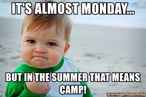 Victory Baby - it's almost monday... but in the summer that means camp!