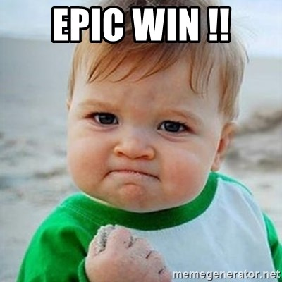 Victory Baby - EPIC WIN !!