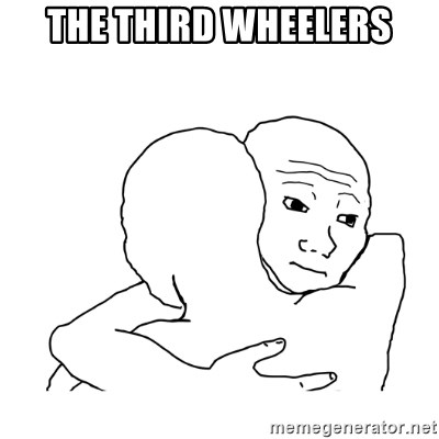 I know that feel bro blank - The Third wheelers