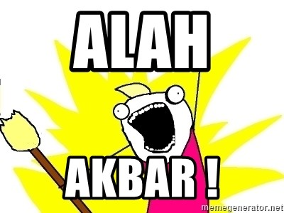 X ALL THE THINGS - alah  akbar !