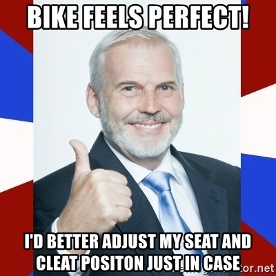 Idiot Anti-Communist Guy - Bike feels perfect! i'd better adjust my seat and cleat positon just in case