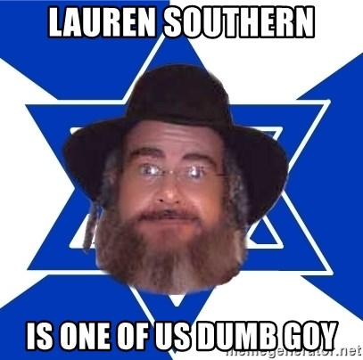 Advice Jew - Lauren southern is one of us dumb goy