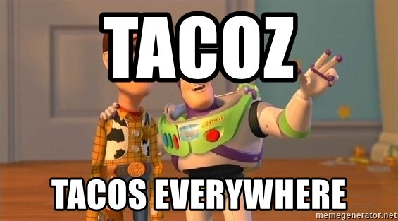 Consequences Toy Story - tacoz tacos everywhere