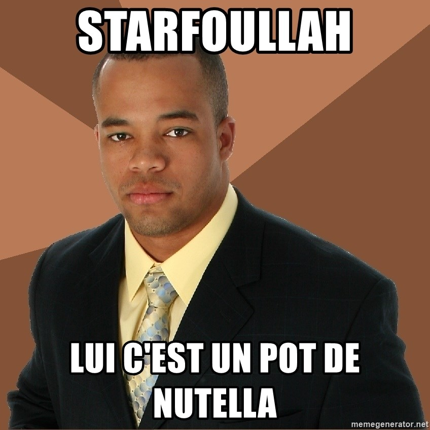 Successful Black Man - STARFOULLAH LUI C'EST UN POT DE NUTELLA