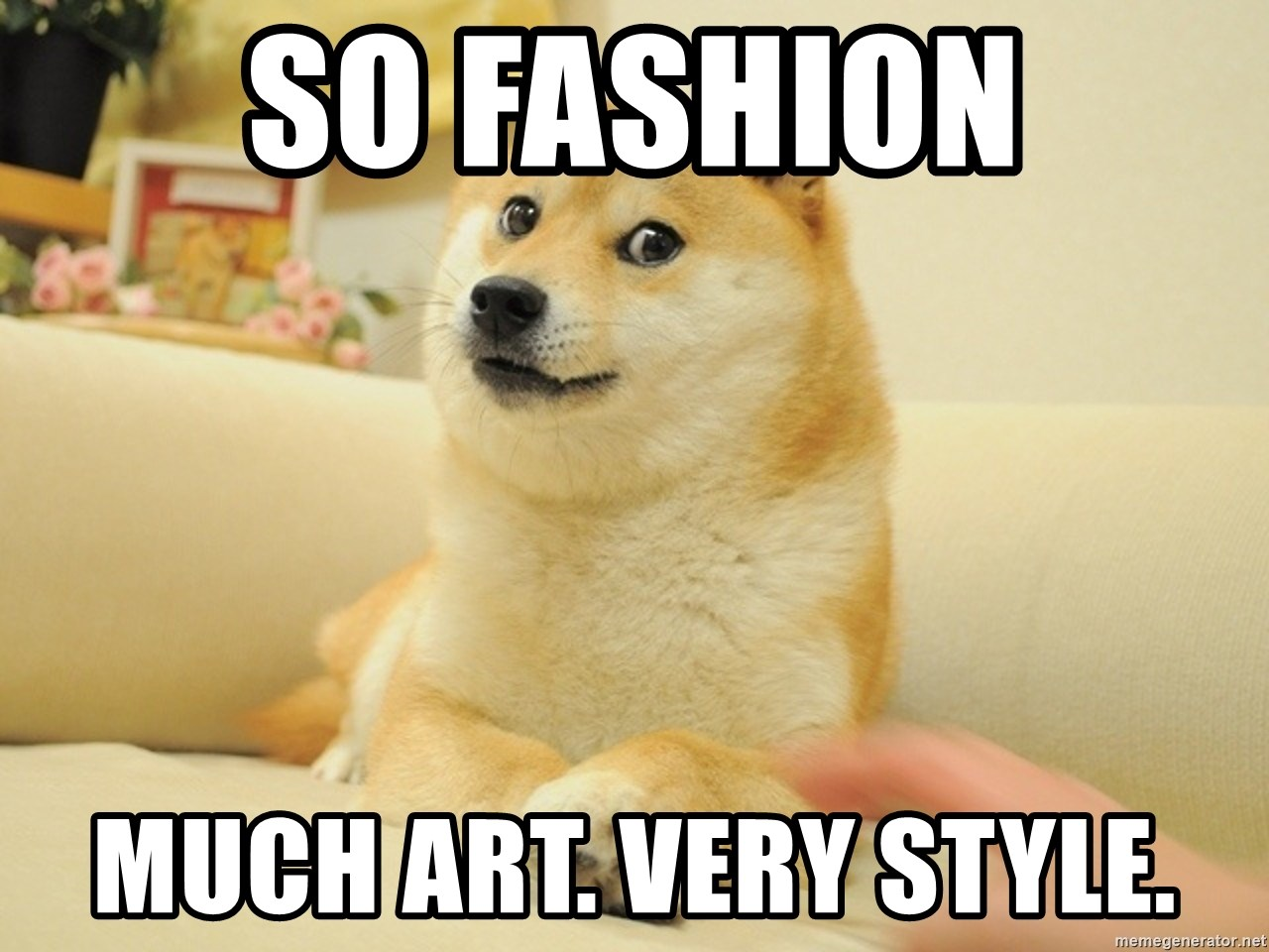 so doge - So fashion Much art. Very style.