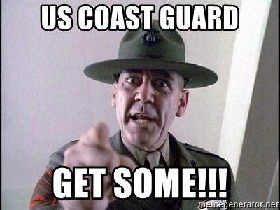 Us Coast Guard Get Some Full Metal Jacket Meme Generator