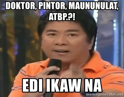 willie revillame you dont do that to me - doktor, pintor, maununulat, atbp.?! edi ikaw na