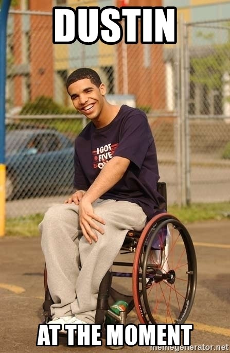 Drake Wheelchair - Dustin  at the moment