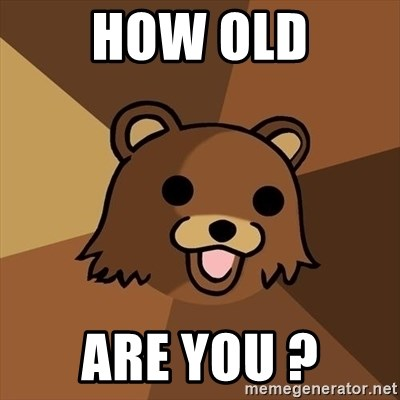 Pedobear - How old are you ?